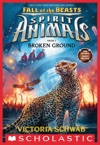 Broken Ground Spirit Animals Fall Of The Beasts Book 2