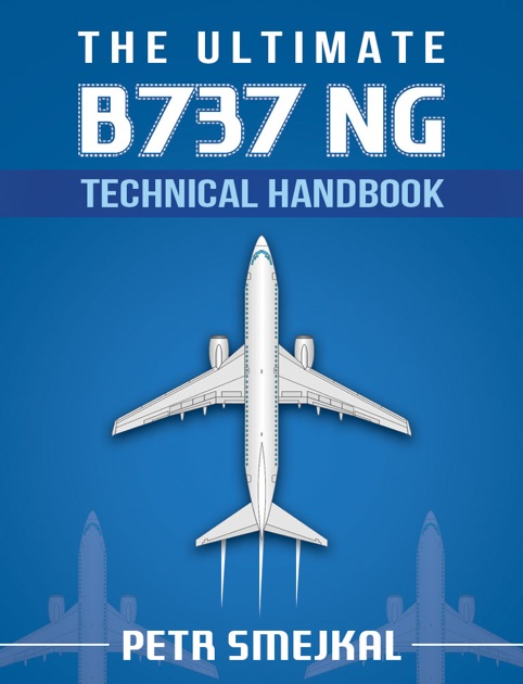 the ultimate b 737 ng technical handbook by petr smejkal on apple books rh itunes apple com NRCS Technical Guide 1 Sac Singla's Technical Guide