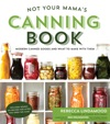 Not Your Mamas Canning Book