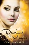 Devious Magic Book 3 Stella Mayweather Series