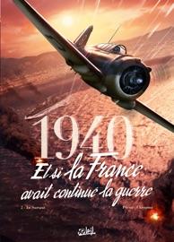 1940 ET SI LA FRANCE AVAIT CONTINUé LA GUERRE T02