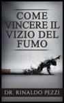 Come Vincere Il Vizio Del Fumo