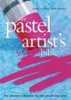 Pastel Artists Bible
