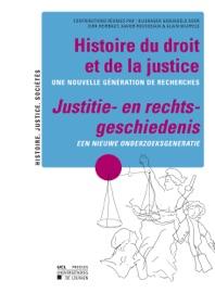 Histoire Du Droit Et De La Justice Justitie En Rechts Geschiedenis