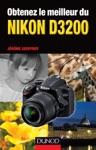 Obtenez Le Meilleur Du Nikon D3200