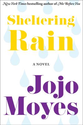 Sheltering Rain - Jojo Moyes book