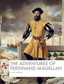 The adventures of Ferdinand Magellan