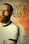 Rapture ReadyOr Not