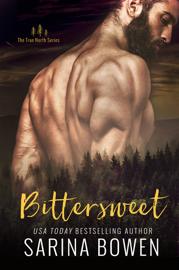 Bittersweet - Sarina Bowen book summary