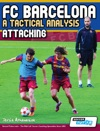 FC Barcelona - A Tactical Analysis Attacking