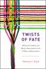 Twists Of Fate