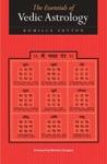 Essentials Of Vedic Astrology