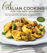 Fresh Italian Cooking for the New Generation