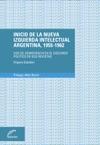Inicio De La Nueva Izquierda Intelectual Argentina 1955-1962