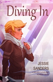 Diving In (Grover Cleveland Academy, #2) - Jessie Sanders