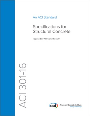 ACI 301-16: Specifications for Structural Concrete