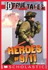 10 True Tales 911 Heroes