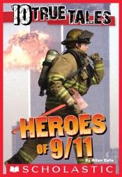 10 True Tales: 9/11 Heroes