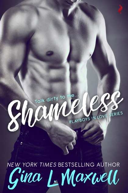 Shameless By Gina L Maxwell On Apple Books