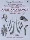 A Glossary Of The Construction Decoration And Use Of Arms And Armor