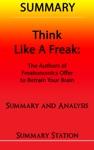 Think Like A Freak The Authors Of Freakonomics Offer To Retrain Your Brain  Summary