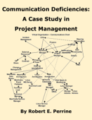 Communication Deficiencies: A Case Study in Project Management