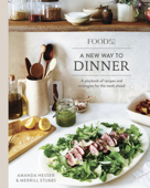 Food52 A New Way to Dinner Book Cover