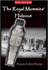 The Royal Mummies Hideout