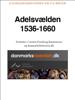 Carsten Porskrog Rasmussen - Adelsvælden 1536-1660 artwork
