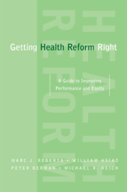 Getting Health Reform Right book