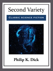 Download and Read Online Second Variety