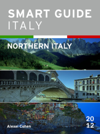 Smart Guide Italy: Northern Italy