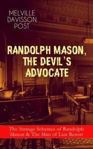 RANDOLPH MASON, THE DEVIL'S ADVOCATE: The Strange Schemes of Randolph Mason & The Man of Last Resort