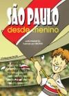 So Paulo Desde Menino