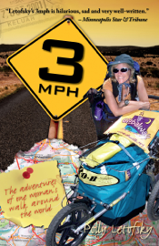 3mph: The Adventures of One Woman's Walk Around the World book