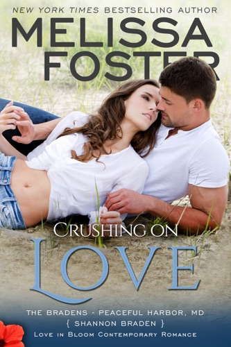 Melissa Foster - Crushing on Love