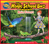 Magic School Bus Presents: The Rainforest