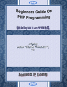Beginners Guide On Php Programming