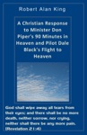 A Christian Response To Minister Don Pipers 90 Minutes In Heaven And Pilot Dale Blacks Flight To Heaven