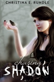 CHASING SHADOW (SHADOW PUPPETEER, BOOK 1)