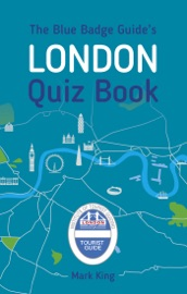 THE BLUE BADGE GUIDES LONDON QUIZ BOOK