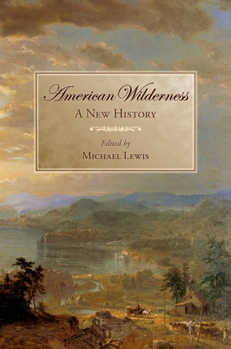 Michael Lewis - American Wilderness