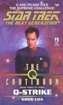 Star Trek The Next Generation The Q Continuum 3 Q-Strike