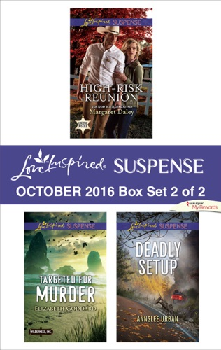Margaret Daley, Elizabeth Goddard & Annslee Urban - Harlequin Love Inspired Suspense October 2016 - Box Set 2 of 2