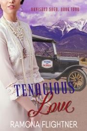 Tenacious Love Banished Saga Book Four
