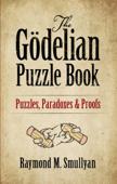 The Gödelian Puzzle Book