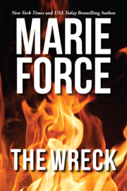 The Wreck - Marie Force book summary