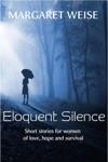 Eloquent Silence