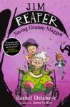 Jim Reaper Saving Granny Maggot