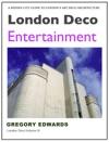 London Deco Entertainment